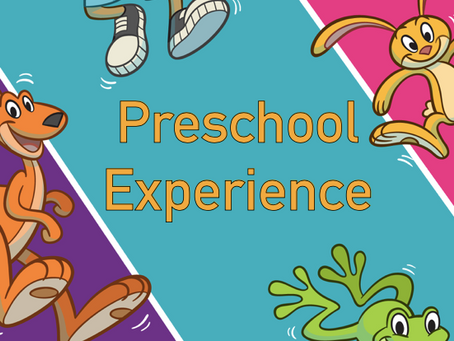 Preschool Experience 05/30/21