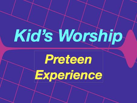 Preteen Experience