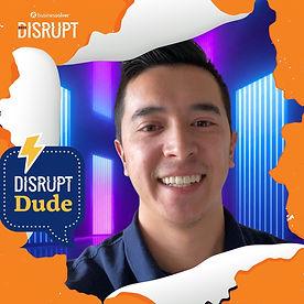 Disrupt Dude.jpg
