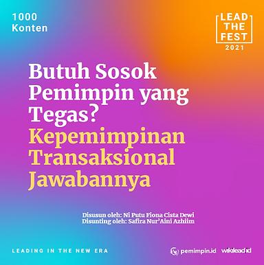 Butuh Sosok Pemimpin yang Tegas, Kepemimpinan Transaksional Jawabannya_