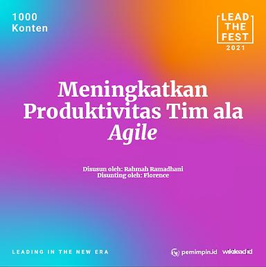 Meningkatkan Produktivitas Tim ala Agile