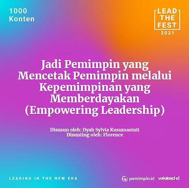 Jadi Pemimpin yang Mencetak Pemimpin melalui Kepemimpinan yang Memberdayakan (Empowering Leadership)