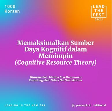 Memaksimalkan Sumber Daya Kognitif dalam Memimpin (Cognitive Resource Theory)