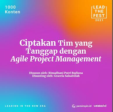 Ciptakan Tim yang Tanggap dengan Segala Perubahan Menggunakan Agile Project Management