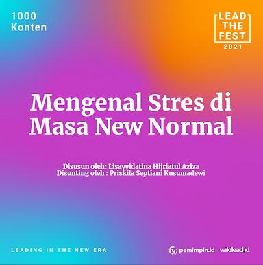 Mengenal Stres di Masa New Normal