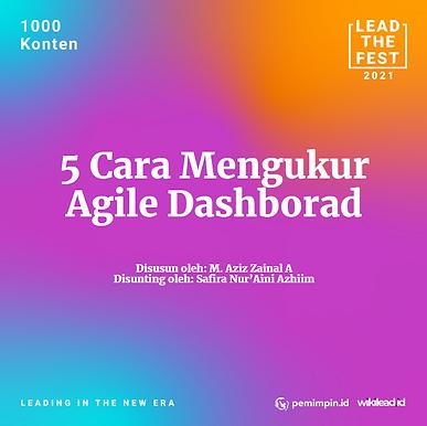 5 Cara Mengukue Agile Dashboard