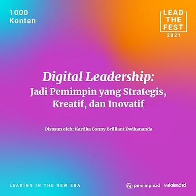 Digital Leadership Jadi Pemimpin yang Strategis, Kreatif, dan Inovatif