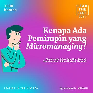 Kenapa Ada Pemimpin Yang Micromanaging