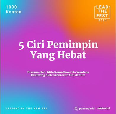 5 Ciri Pemimpin yang Hebat