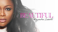 RECORDING ARTIST KEYONDRA LOCKETT LAUNCHES THE BEAUTIFUL EXPERIENCE CAMPAIGN TO HELP ERADICATE BREAS