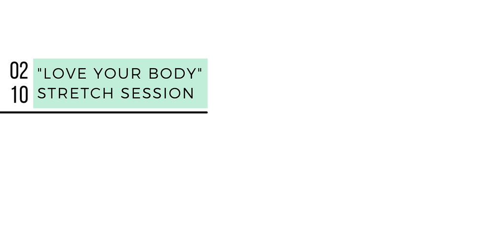 Love Your Body: Stretch Session