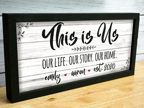 This is Us Personalized Couple Sign