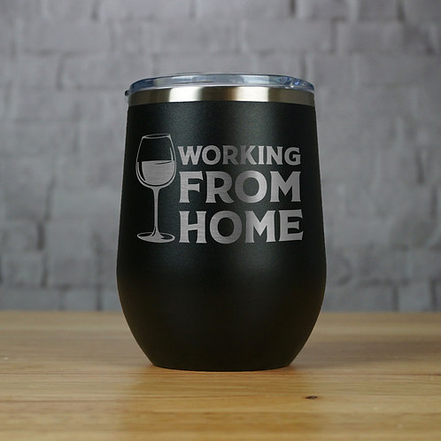 Working From Home Tumbler