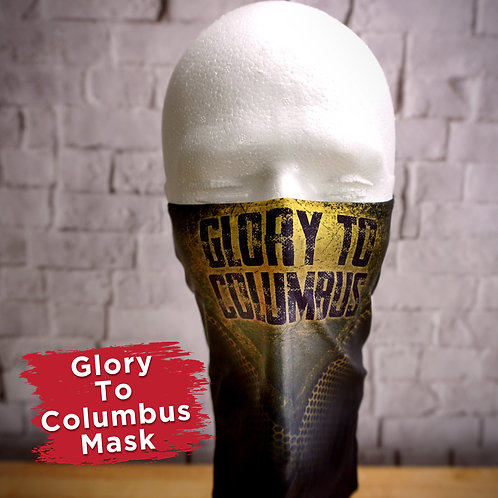 Glory to Columbus Face Covering Gaitor