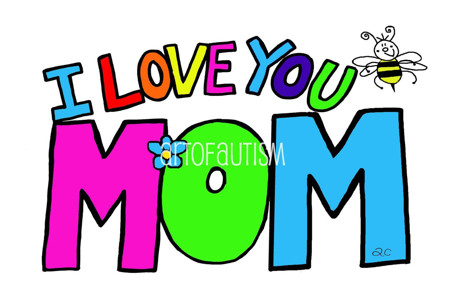 15-012 I Love you MOM