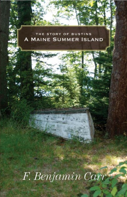 A Maine Summer Island: The Story of Bustins