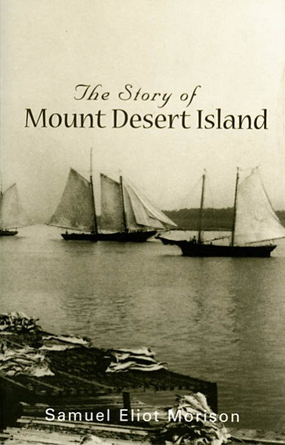 The Story of Mount Desert Island