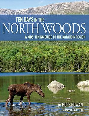 Ten Days in the North Woods