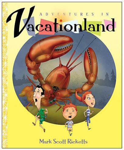 Adventures in Vacationland