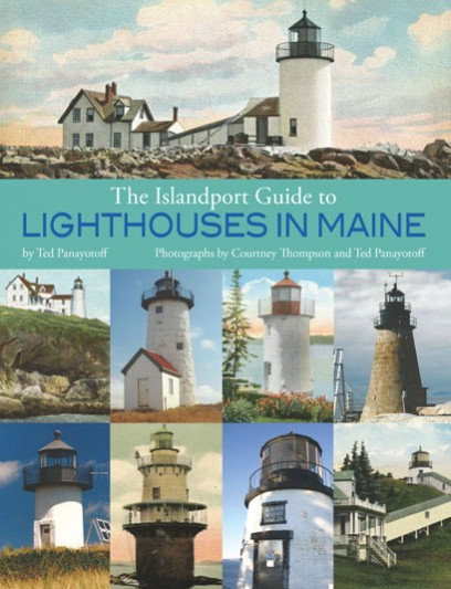 The Islandport Guide to Lighthouses in Maine (Signed Edition)
