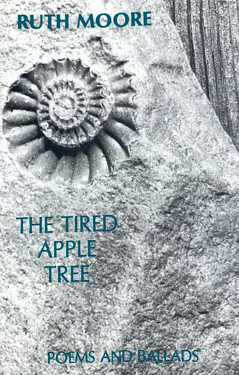 The Tired Apple Tree: Poems and Ballads