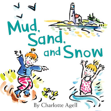 Mud, Sand, and Snow (Signed Edition)