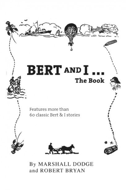 Bert and I ... The Book