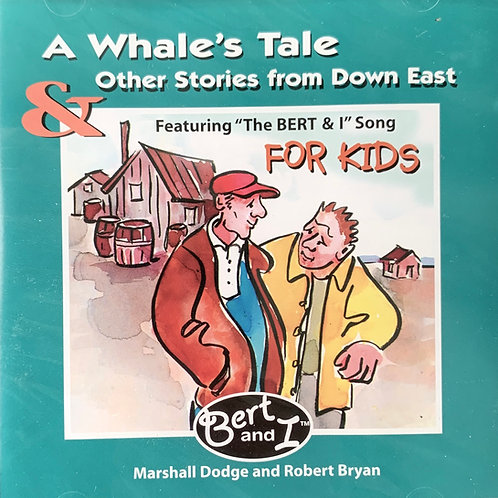 A Whale's Tale ... And Other Stories from Down East