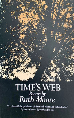 Time's Web: Poems by Ruth Moore