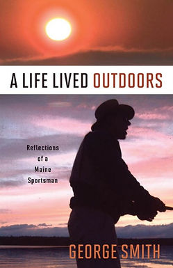 A Life Lived Outdoors (Signed Edition)