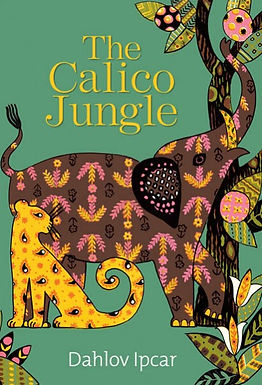 The Calico Jungle (Signed Edition)