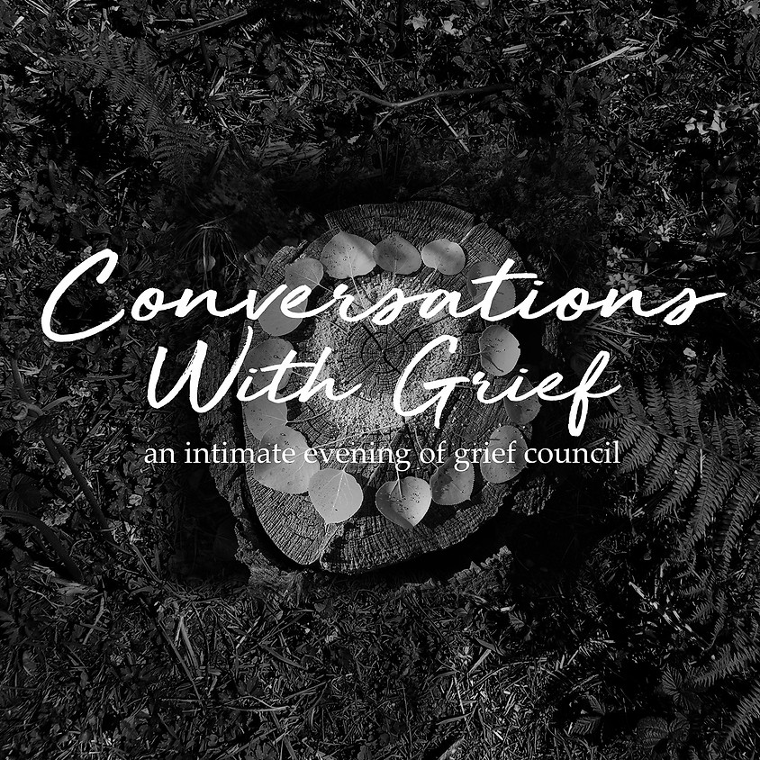 Conversations With Grief