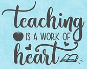 WD1584_Teaching_is_a_work_of_Heart_Wall_