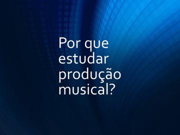 Por que estudar produção musical? Baixe o novo e-book.