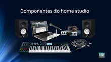 Componentes do Home Studio - Baixe e leia o eBook