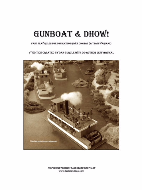Gunboat & Dhow! 1st Edition (Hard Copy)