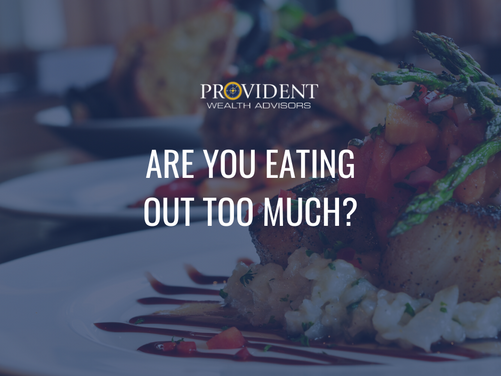 Are You Eating Out Too Much?