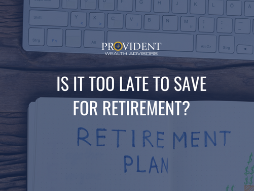 Is It Too Late To Save For Retirement?