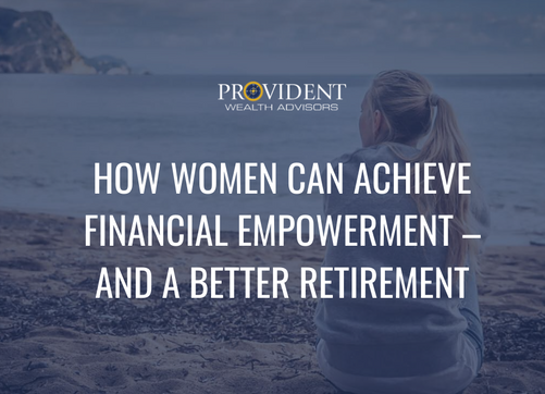 How Women Can Achieve Financial Empowerment – and a Better Retirement