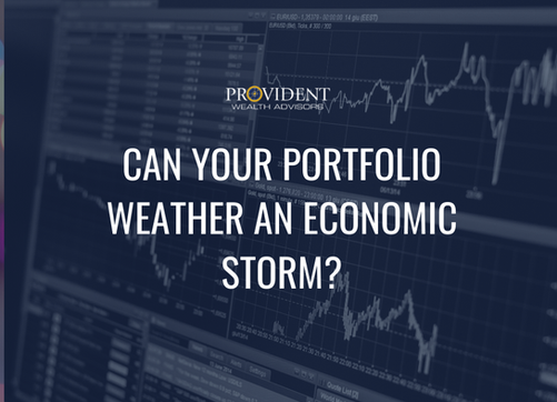 Can Your Portfolio Weather an Economic Storm?