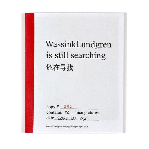 WassinkLundgren is Still Searching