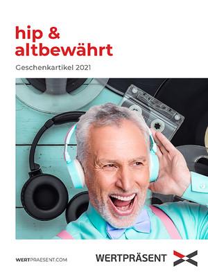 HIP & ALTBEWÄHRT 2021