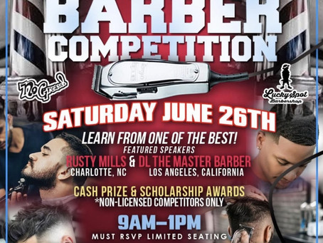 STUDENT BARBER COMPETITION-Sat. June 26th at No Grease Barber School