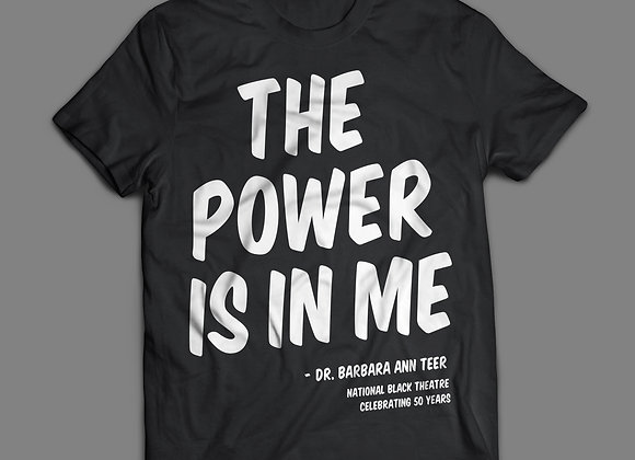The Power Is In Me (White Lettering)