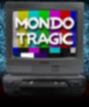 Mondo Tragic Draft web.jpg