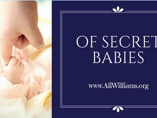 Of Secret Babies