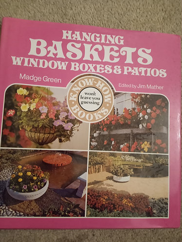 Hanging baskets, window boxes and patios