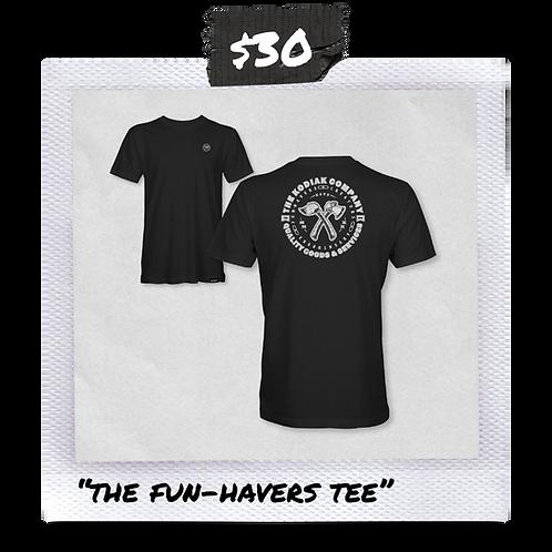 The Fun-Havers Tee