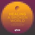 Virtual Summit: Healing a Broken World
