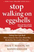 Stop Walking On Eggshells